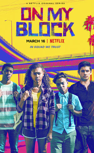 On My Block (1º Temporada)