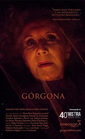 Documentário: Górgona, tem previsão de estréia para 29 de março.