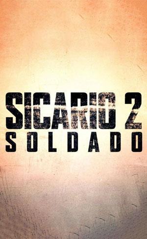 Sicário 2: Dia do Soldado
