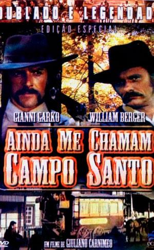 Ainda me chamam Campo Santo