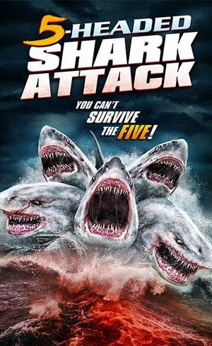 O Ataque do Tubarão de 5 Cabeças