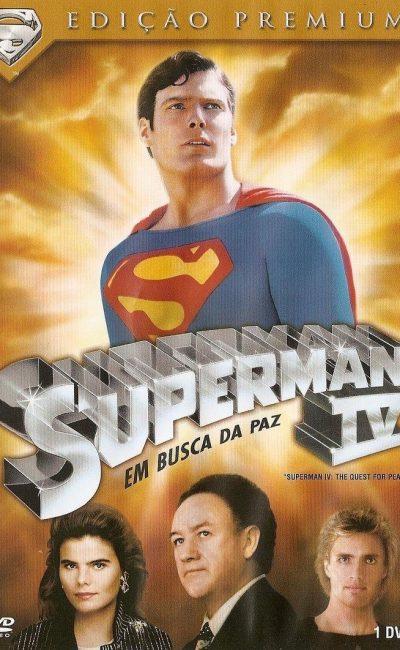 Superman 4 - Em Busca a Paz