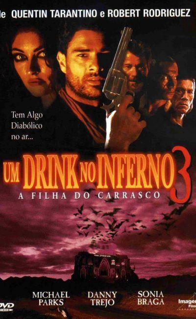 Um Drink no Inferno 3 - A Filha do Carrasco