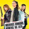 Mulheres Armadas, Homens na Lata