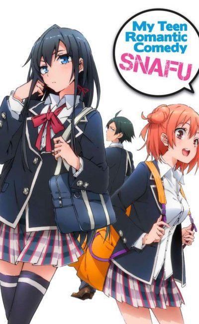 Oregairu ou My Teen Romantic Comedy SNAFU ou Yahari ore no seishun rabukome wa machigatteiru