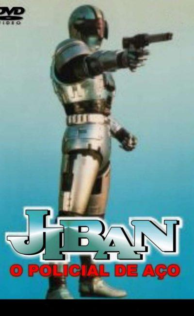 Jiban, O Policial de Aço