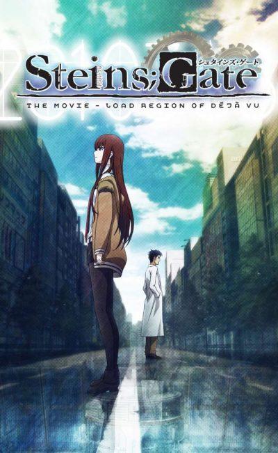 Steins Gate the Movie: Load Region of Déjà vu | Steins Gate - Fuka Ryou iki no Deja vu